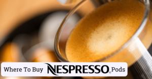 where to buy nespresso pods
